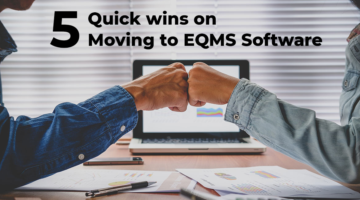 5 Quick Wins on moving to Electronic QMS Sercle Software